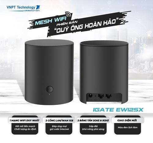 """VNPT Technology ra mắt Mesh wifi mới phiên bản """"Quý ông hoàn hảo""""  """
